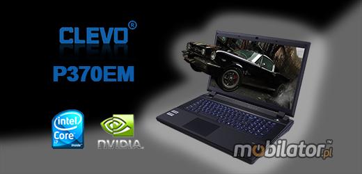 Clevo P370EM mocny laptop konkurent alienware mobilator pl